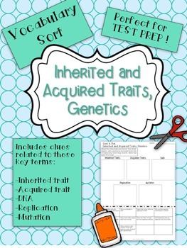 Inherited Traits, Acquired Traits, and Genetics Science Vocabulary Word Sort