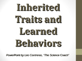 Inherited Traits, Learned Behaviors COMPLETE LESSON