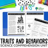 Inherited Traits & Learned Behaviors Comprehension Unit |