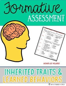 Inherited Traits & Learned Behaviors {Formative Assessment}