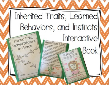 Inherited Traits, Learned Behaviors, and Instincts Interac