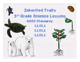 Inherited Traits - NGSS Lesson Plans/Activities for 3-LS3-1, 3-LS3-2, 3-LS3-3