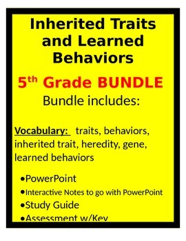 Inherited Traits and Learned Behaviors BUNDLE- 5th science