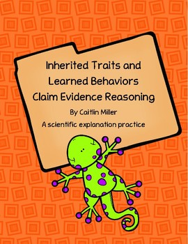 Inherited Traits and Learned Behaviors Claim Evidence Reasoning