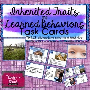 Inherited Traits and Learned Behaviors Task Cards