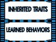 Inherited Traits versus Learned Behaviors Sort
