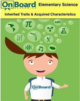 Inherited Traits vs Acquired Characteristics-Interactive Lesson