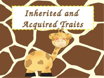 Inherited and Acquired Traits Lesson