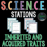 Inherited and Acquired Traits - S.C.I.E.N.C.E. Stations