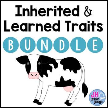 Inherited and Learned Traits BUNDLE