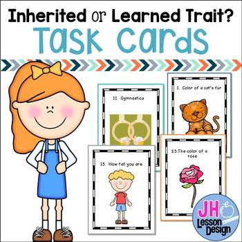 Inherited and Learned Traits Task Cards