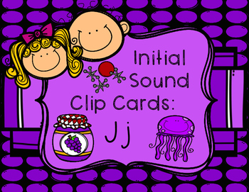 Initial/Beginning Sound Clip Cards: Jj