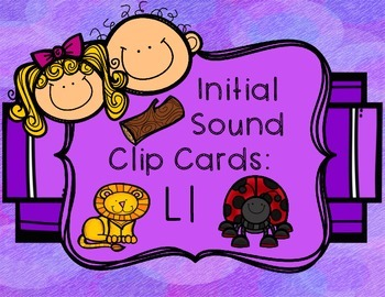Initial/Beginning Sound Clip Cards: Ll