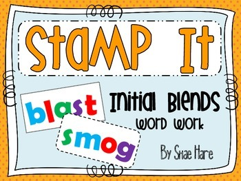 Initial Blends {Stamp It} Word Work [Reading] Station Center Printable