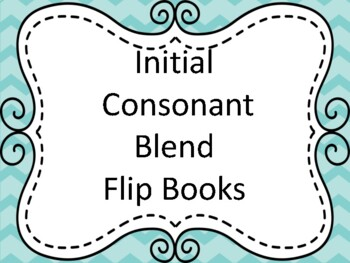 Initial Consonant Blends Flip Books