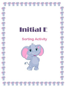 Initial E - Sorting- File Folder Game