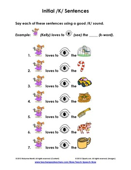 Initial K Sentences: Kelly loves to see the...