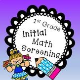 First Grade Initial Math Screening