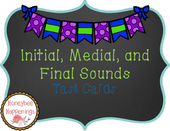 Initial, Medial, and Final Sounds Task Cards