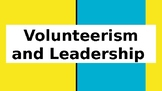 Initial Presentation: Volunteerism and Leadership