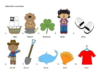 Initial Probe Checks:  SH words, phrases, & sentences