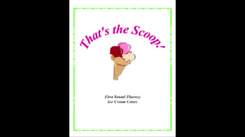Initial Sound Fluency Ice Cream Scoops