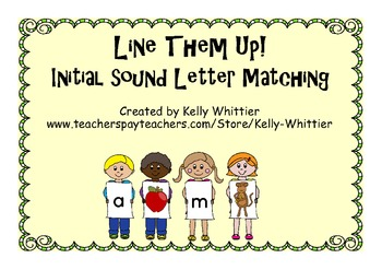 Initial Sound Letter Matching - Line Them Up!