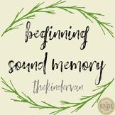 Initial Sound Memory