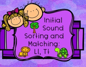 Initial/Beginning Sound Sorting and Matching: Ll, Tt