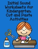 Initial Sound Worksheets for Kindergarten:  Cut and Paste