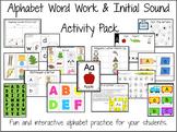 Alphabet Word Work & Beginning Sounds Activity Pack