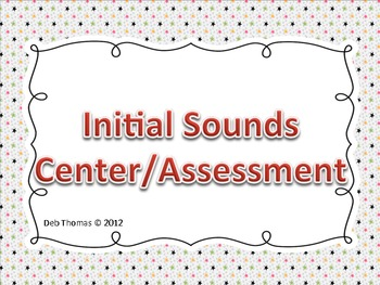 Initial Sounds Center/Assessment