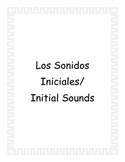 Initial Sounds Spanish/ Los Sonidos Iniciales