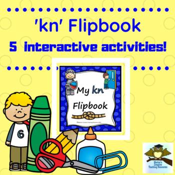 Initial 'kn' flipbook ~ 5 activities in the one flipbook!