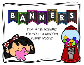 Ink-Friendly Banners for Bulletin Boards