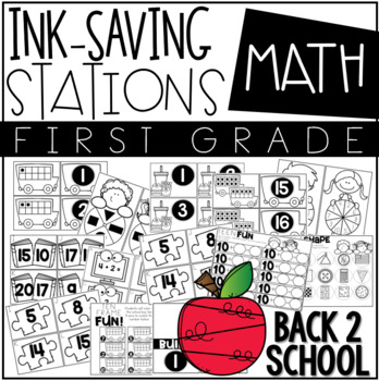 Ink Saving Stations - Math - 1st Grade - BACK 2 SCHOOL