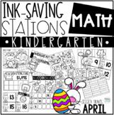 Ink Saving Stations - Math - Kindergarten - APRIL