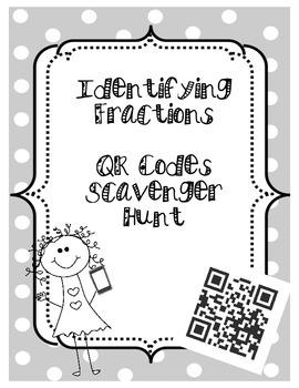 InkSaver- Identifying Fractions QR Codes Scavenger Hunt