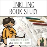 Inkling Printable Book Study for Reading Comprehension and