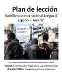 Inmigración, migraciones y sus consecuencias: IB Spanish unit plans