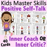 Inner Coach or Inner Critic: Positive Self-Talk Activities