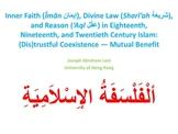 Inner Faith, Divine Law, and Reason in 18th-20th Century Islam