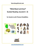 "K-8 Inner & Outer Faces ""Mind, Heart and Soul"" -Students w/Physical Disabilities"