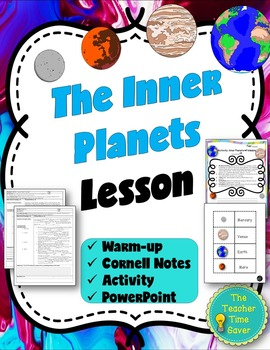 Inner Planets Lesson (presentation, notes, and activity)- Astronomy Unit