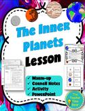 Inner Planets Lesson (Mercury, Venus, Mars, Earth)- Astronomy Unit