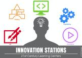 Innovation Stations: 21st Century Learning Centers K-3rd Grade