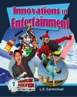 Innovations in Entertainment