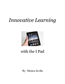 Innovative Learning with the I Pad