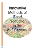 Innovative Methods of Food Production in the 21st Century