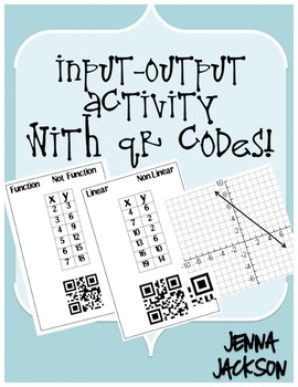 Input-Output Activity with QR Codes! (function, graphing, etc)